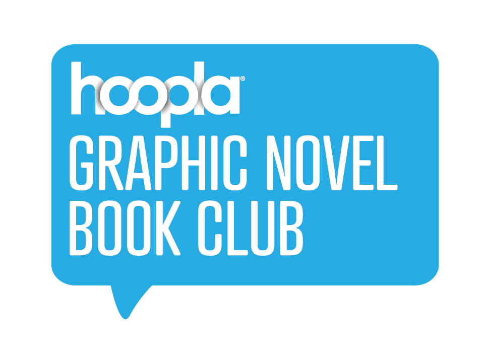 Hoopla Graphic Novel Book Club graphic novel spotlight